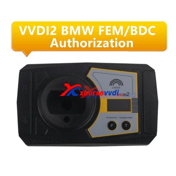 vvdi2 bmw fem authorization
